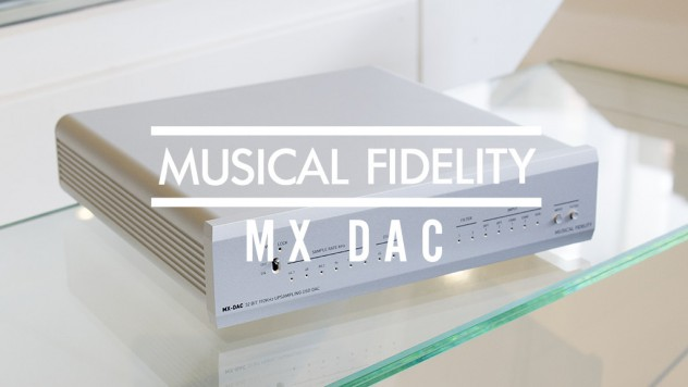 Musical Fidelity MX DAC main